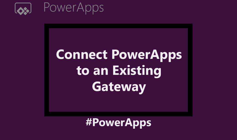 powerapps-gateway